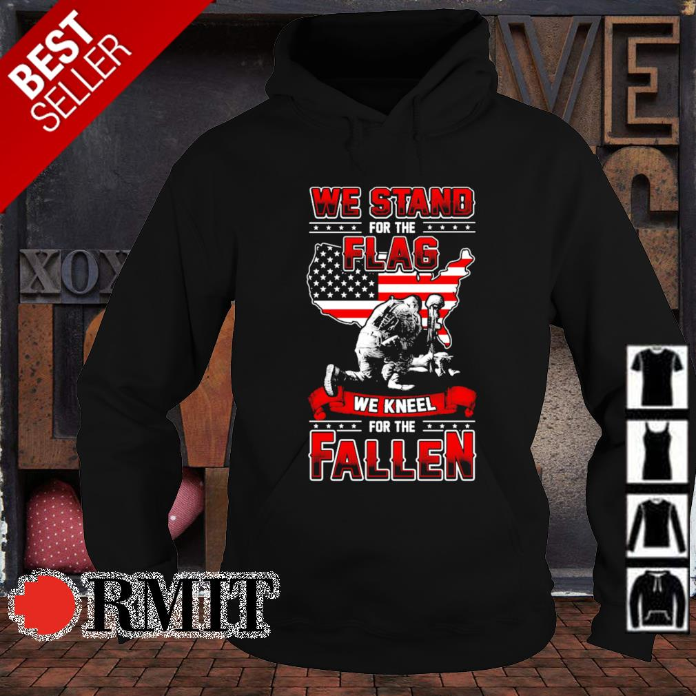 Veteran we stand for the flag we kneel for the fallen s hoodie1