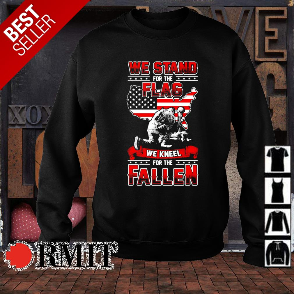 Veteran we stand for the flag we kneel for the fallen s sweater1