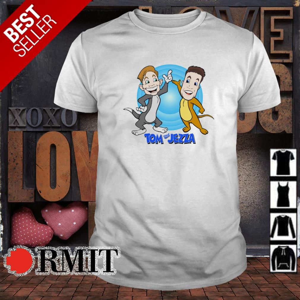 Tom and Jerry Tom and Jezza shirt