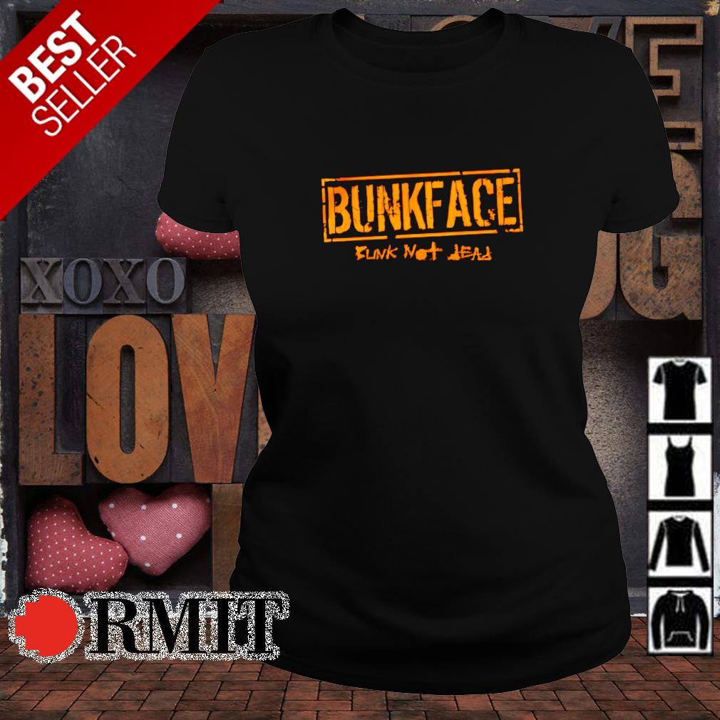 Bunk not dead Bunkface s ladies-tee1