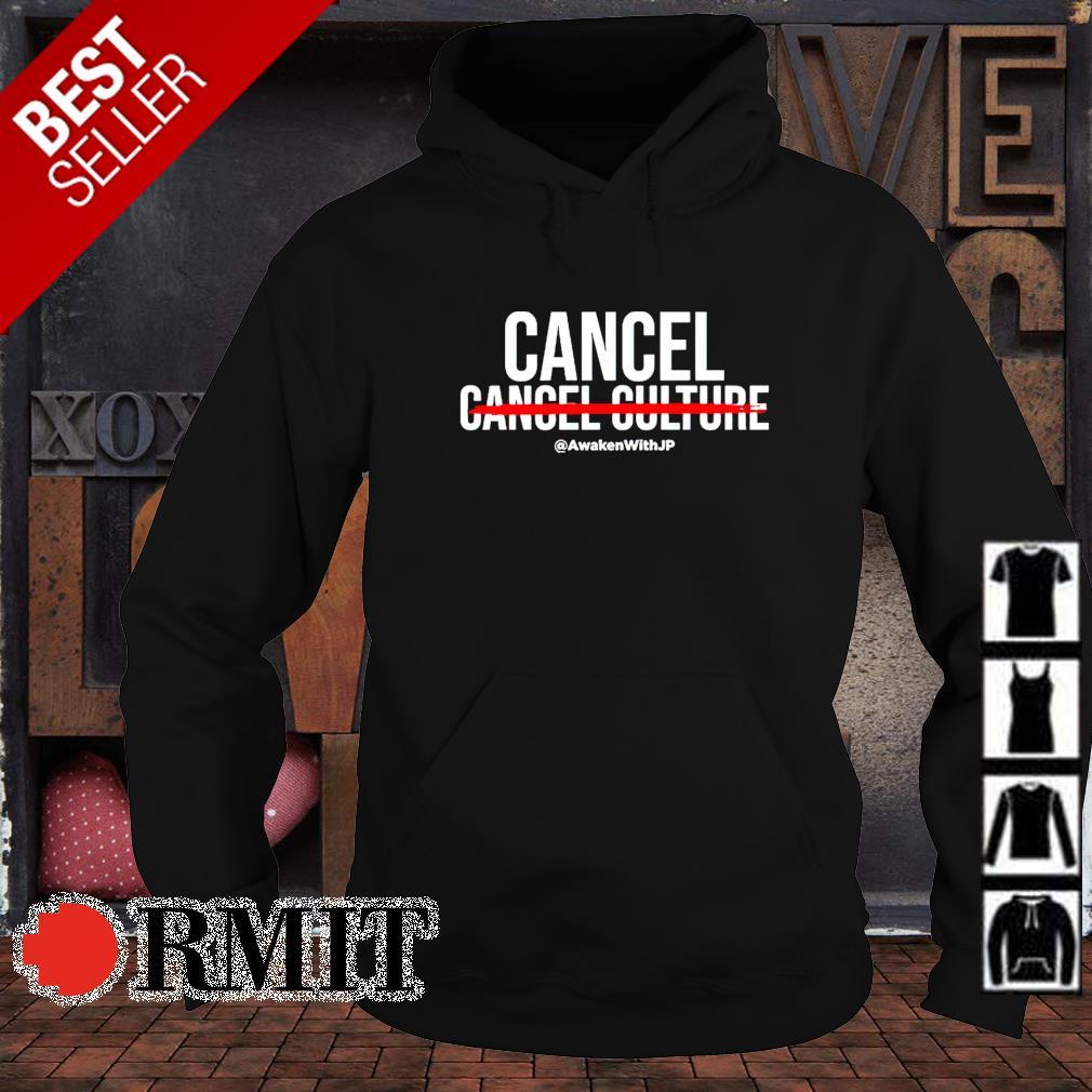 Cancel cancel culture s hoodie1