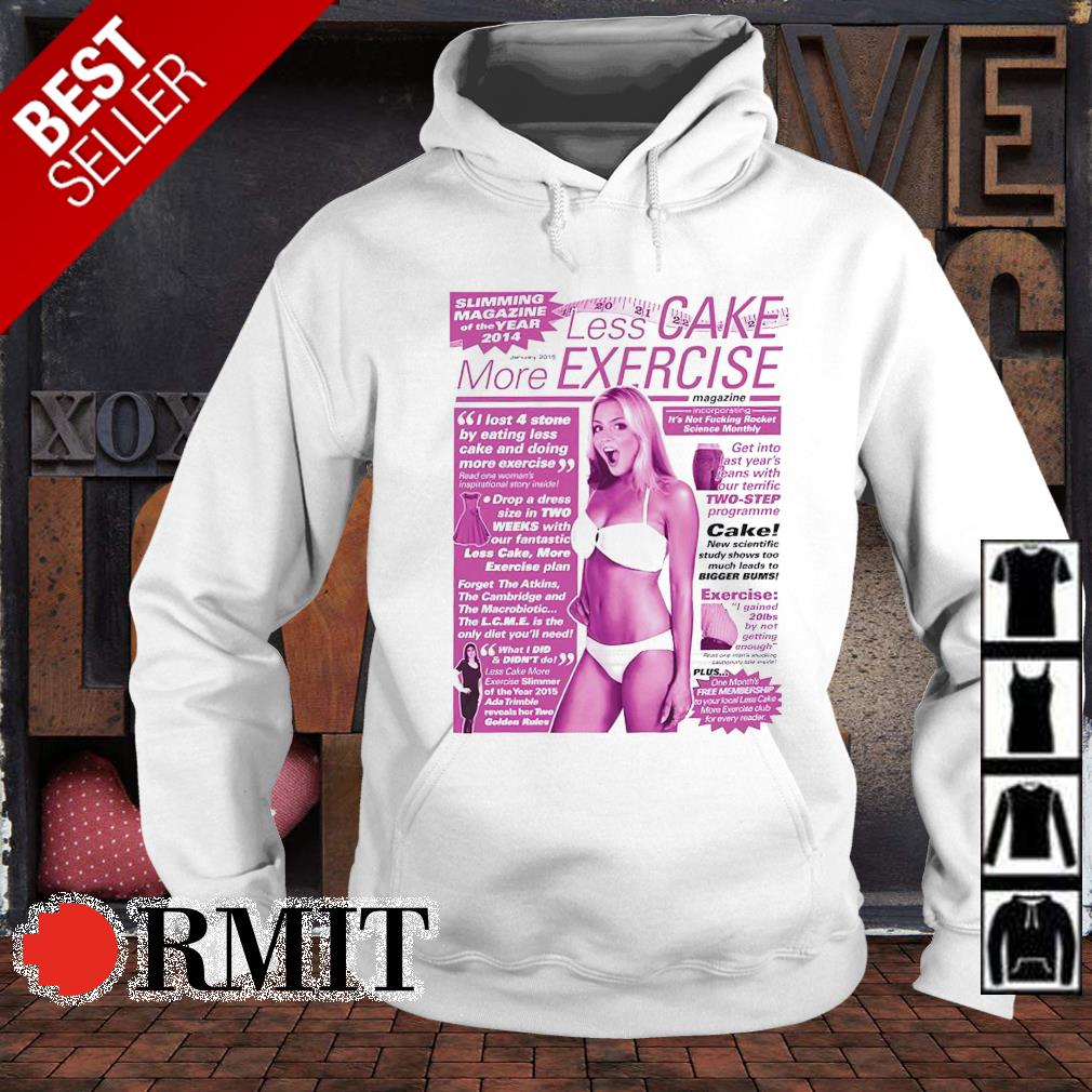 Viz Less Cake more exercise s hoodie