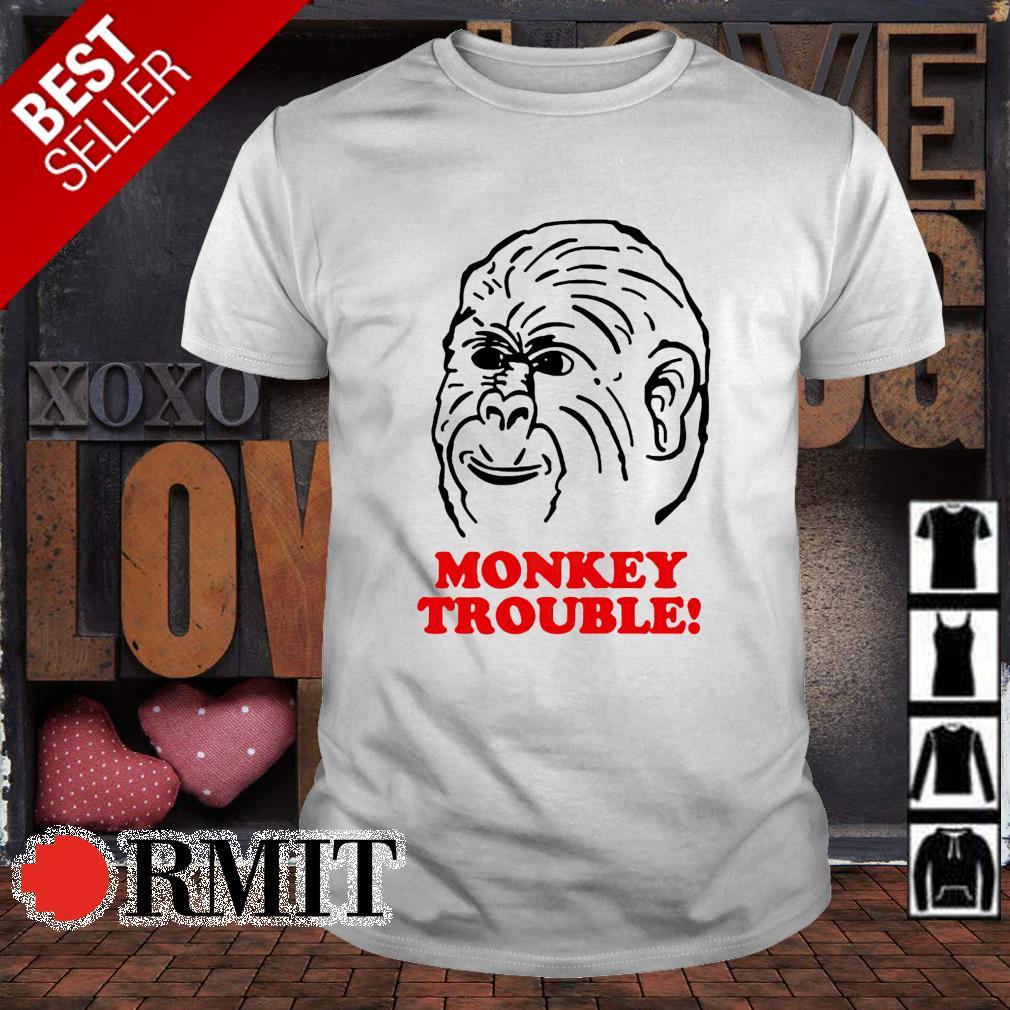 Monkey trouble shirt