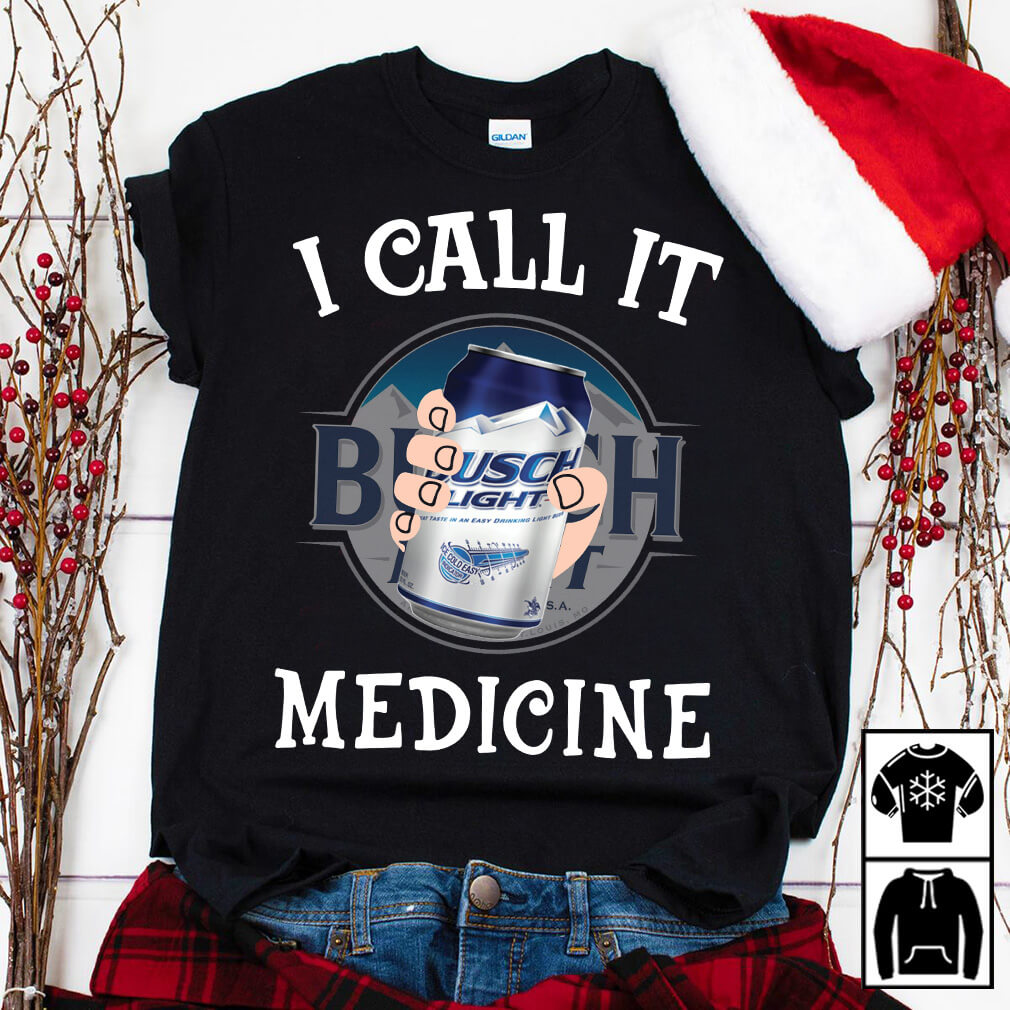 Busch Light I call it medicine shirt