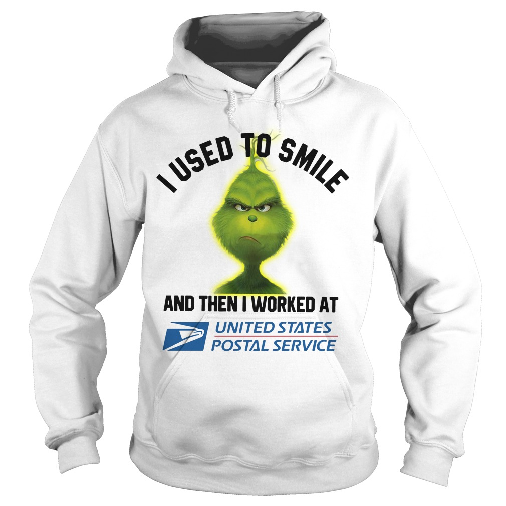 Grinch I used to smile and then I worked at United States Postal Service Hoodie