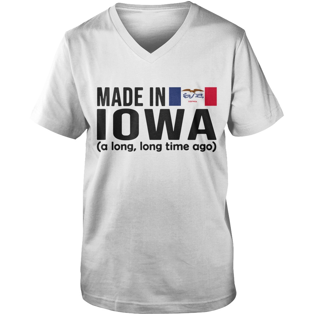 Made in Iowa a long long time ago Guy V-Neck