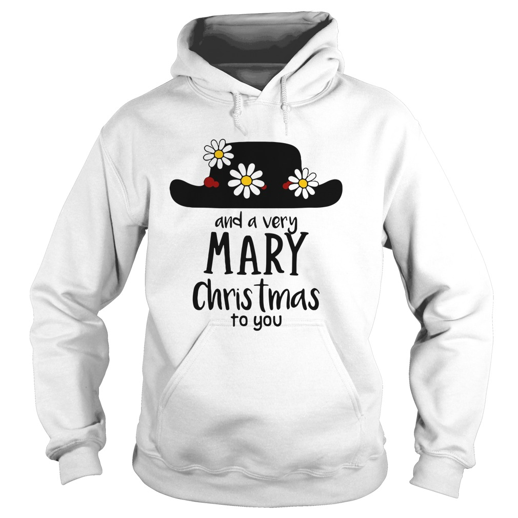 Mary Poppins and a very Mary Christmas to you Hoodie