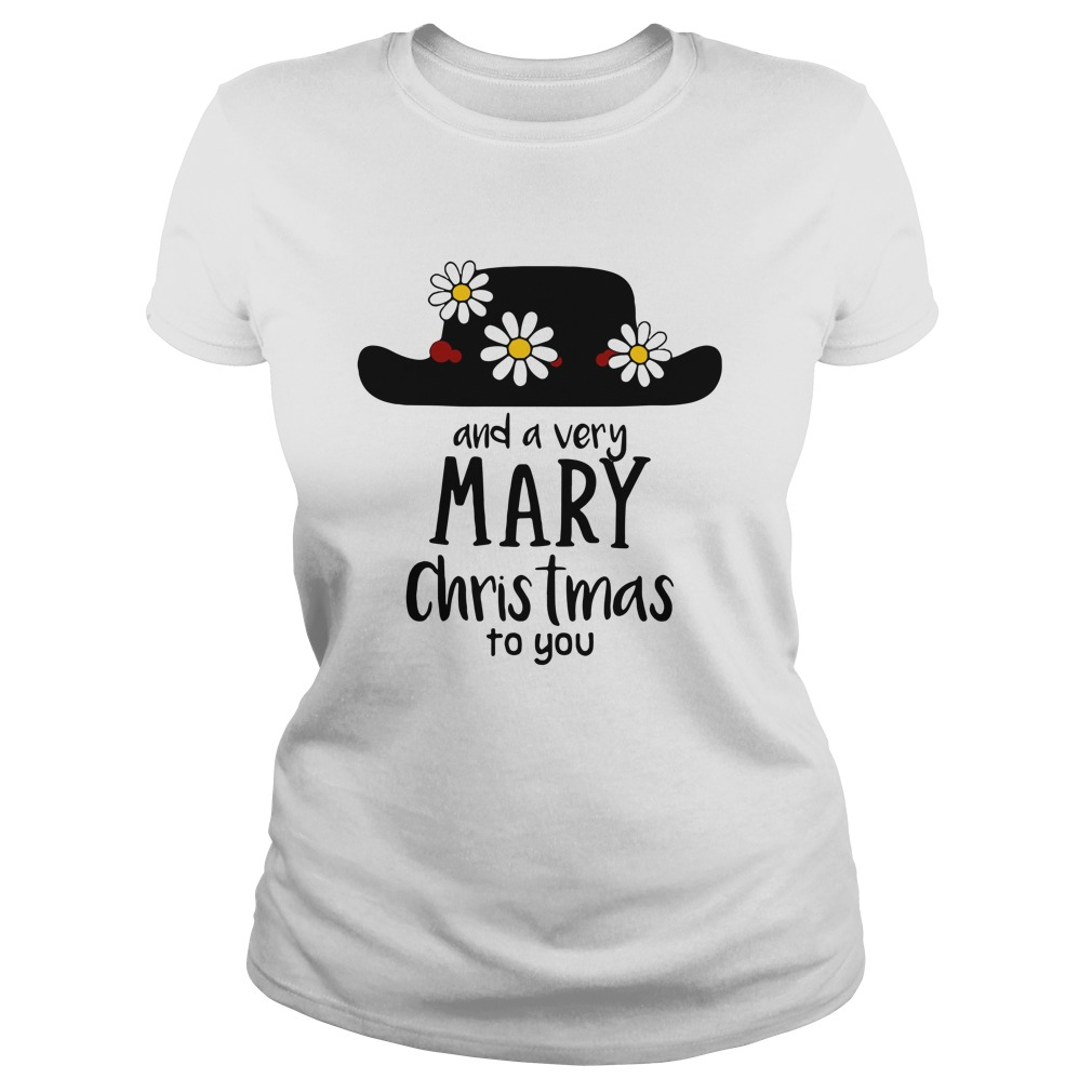 Mary Poppins and a very Mary Christmas to you Ladies Tee