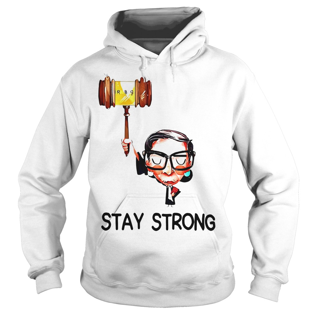 Ruth Stay strong Hoodie