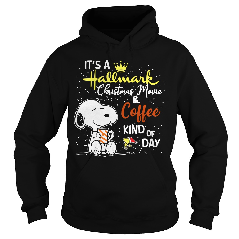 Snoopy and Woodstock It's a Hallmark Christmas movie and coffee kind of day Hoodie