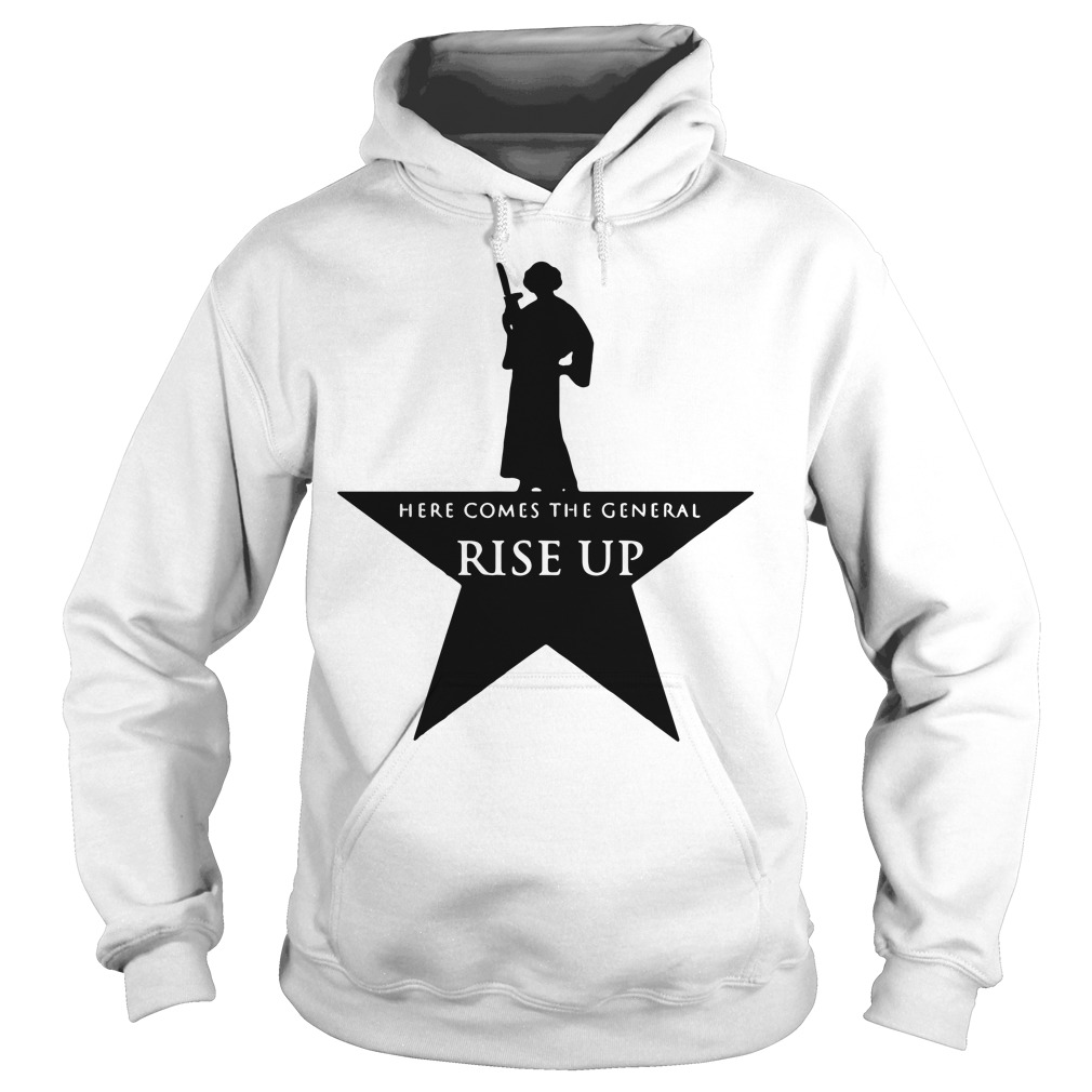 Star Wars Leia Here comes the general rise up ash Hoodie