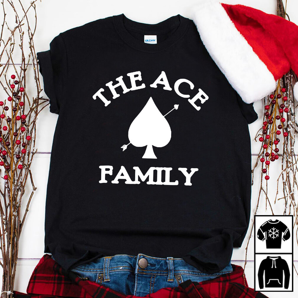 The Ace family shirt