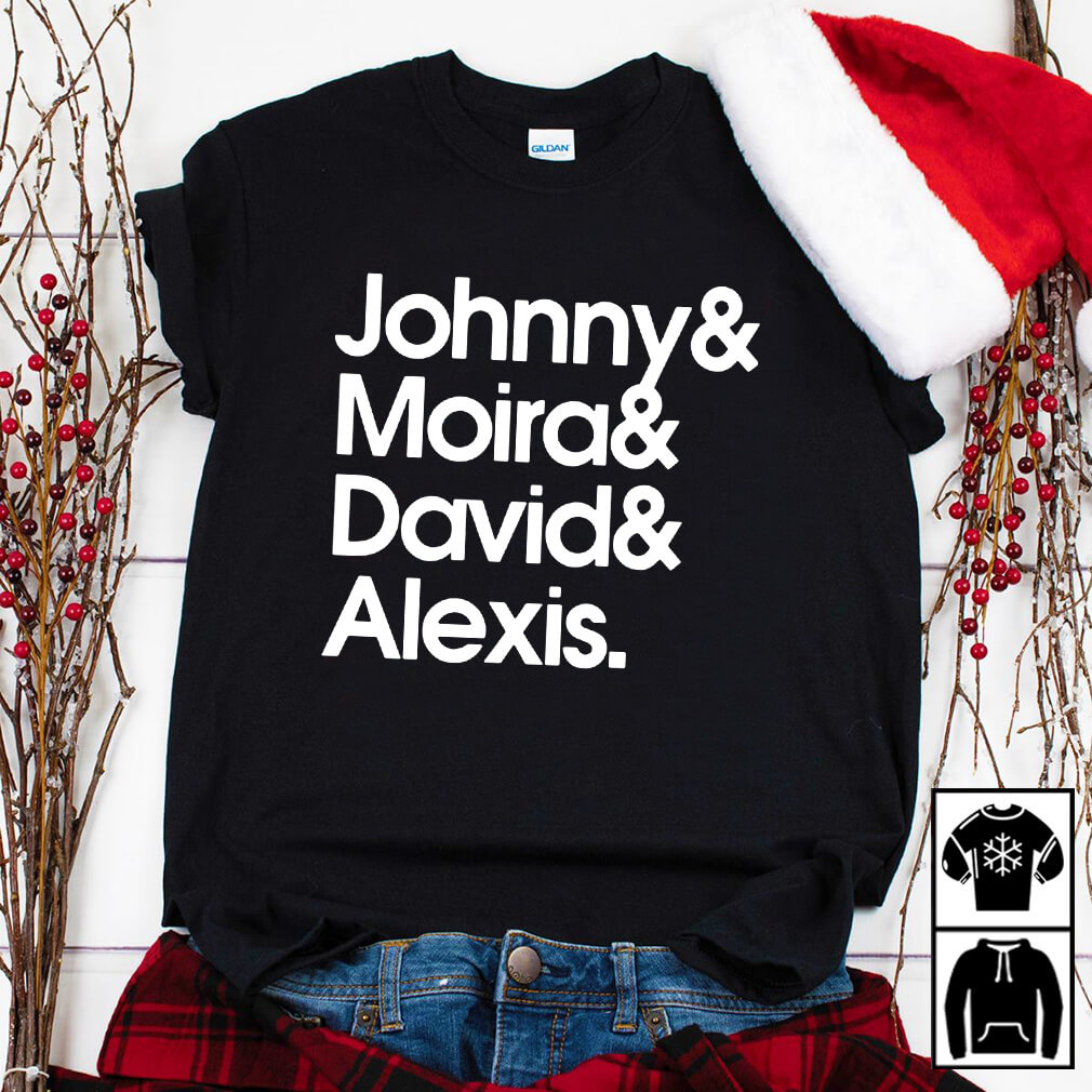 Johnny & Moira & David & Alexis shirt