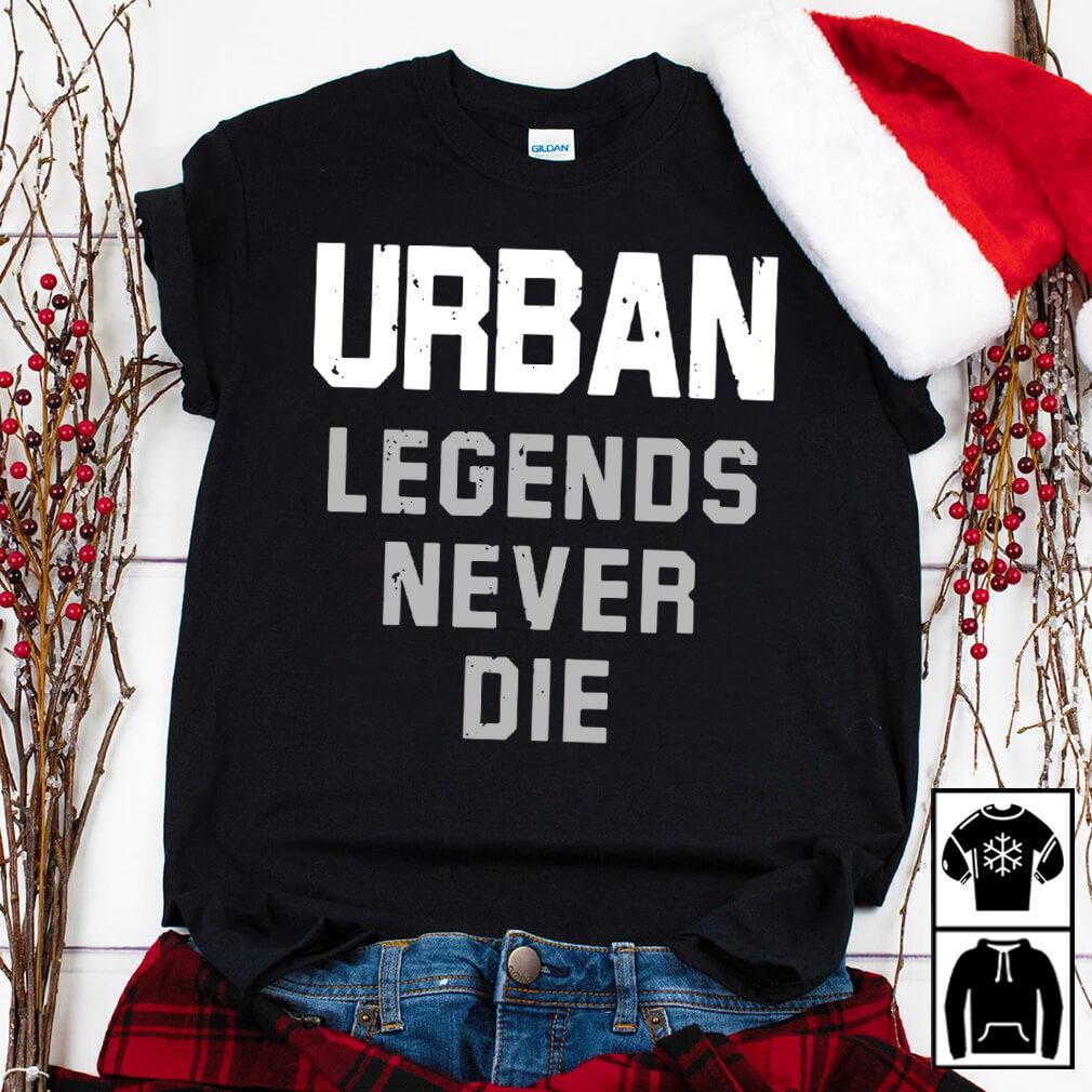 Nicki Meyer Dennis Urban legends never die shirt
