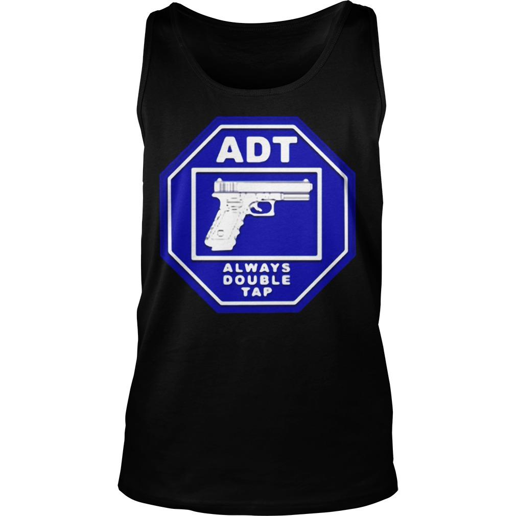 ADT always double tap Tank Top