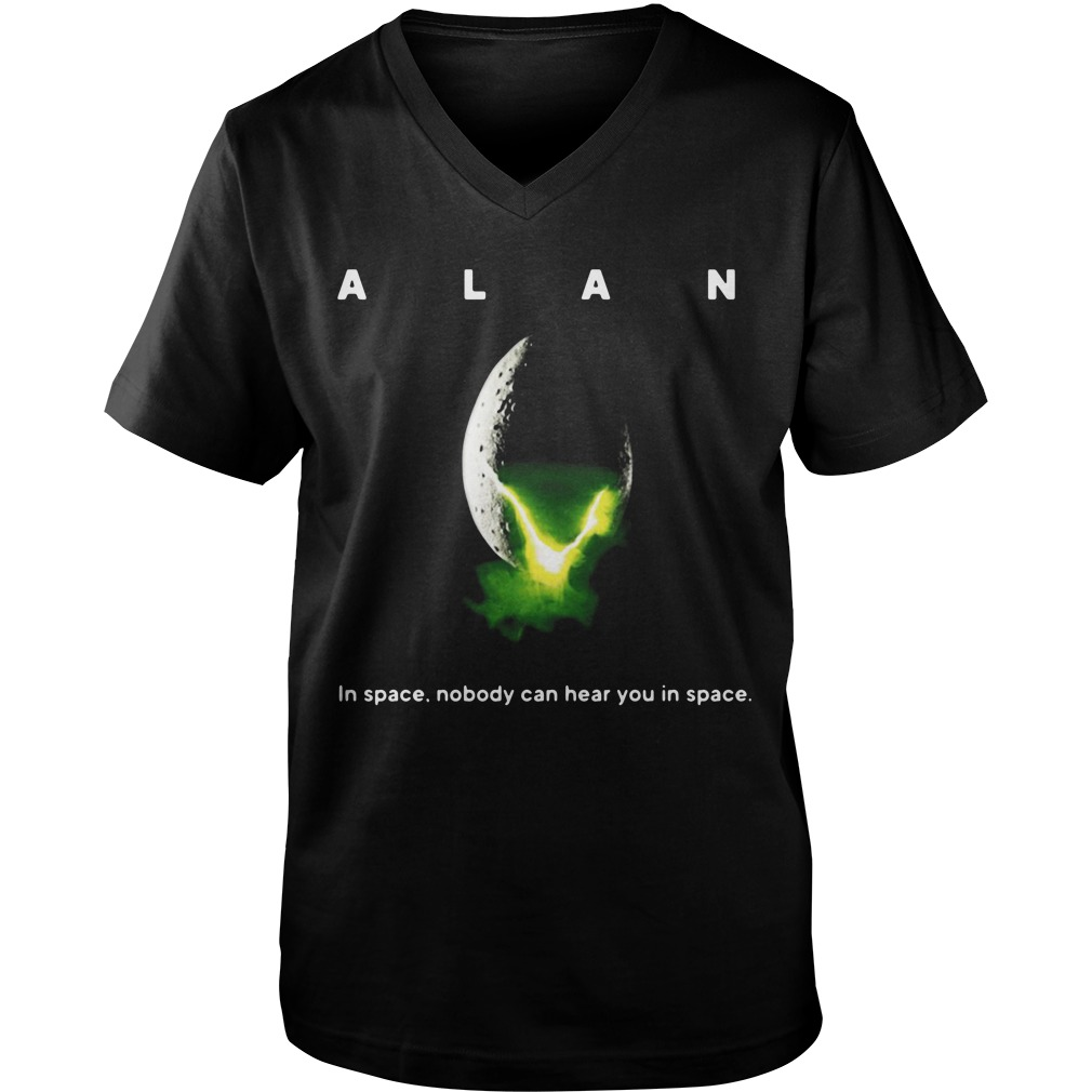 Alan in space nobody can hear you in space Guy V-Neck