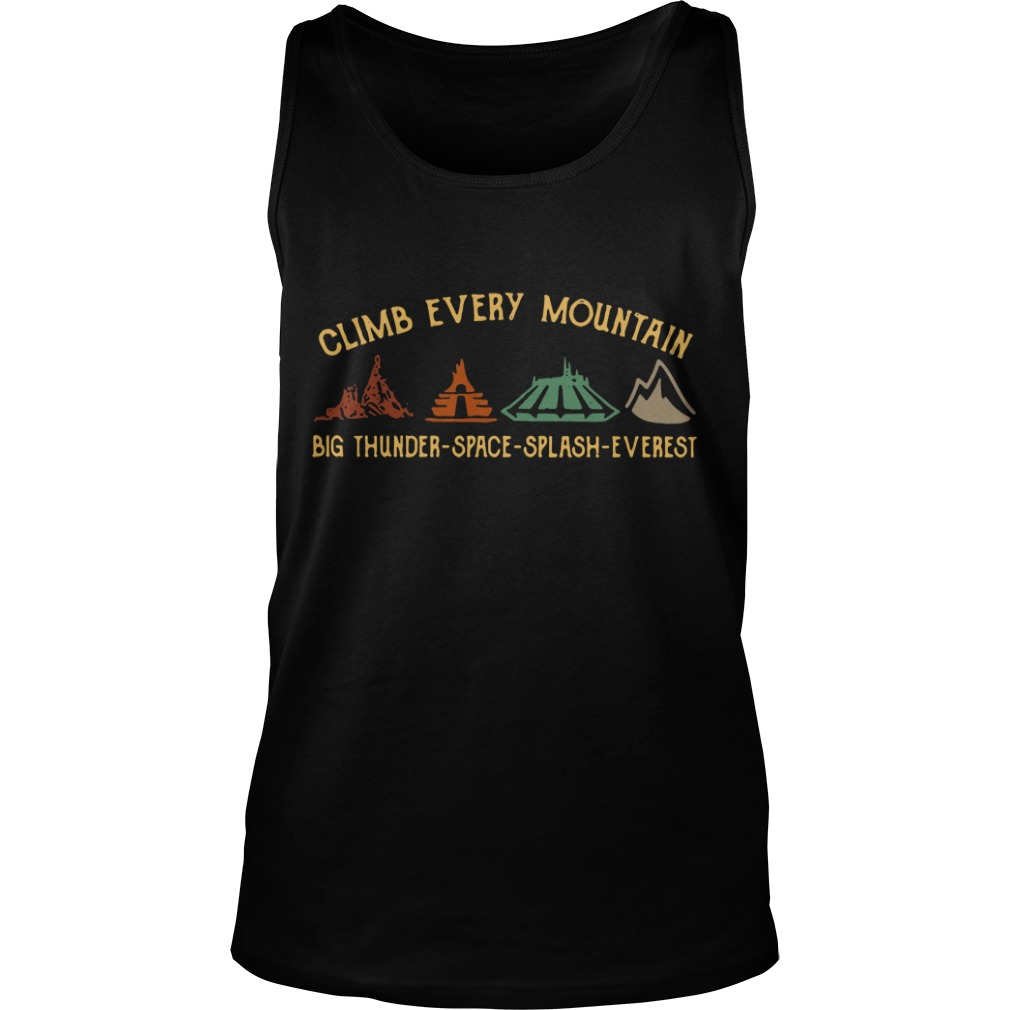 Climb every mountain big thunder space splash Everest Tank Top