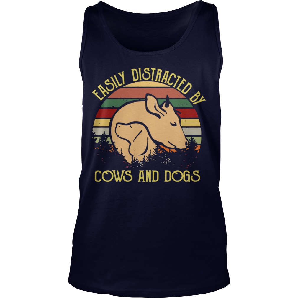 Easily distracted by cows and dogs Tank Top