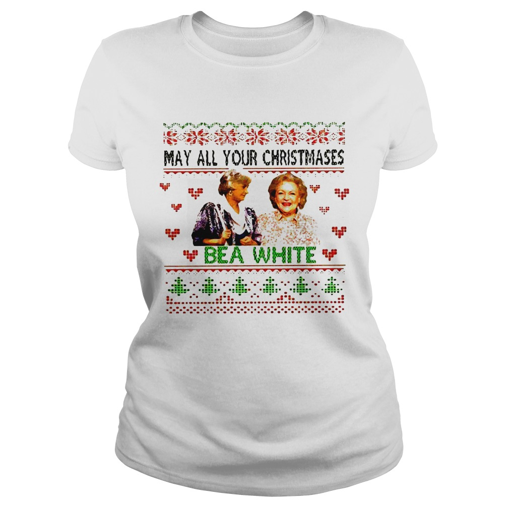 Golden girls may all your Christmases bea white Ladies Tee