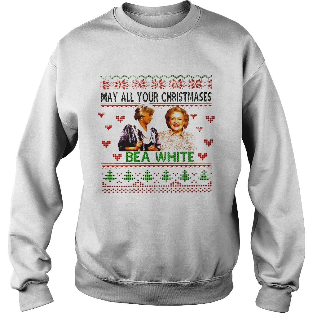 Golden girls may all your Christmases bea white Sweater