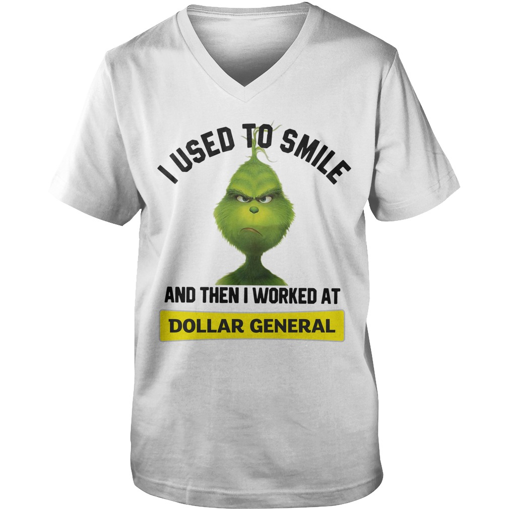 Grinch I used to smile and then I worked at Dollar General Guy V-Neck