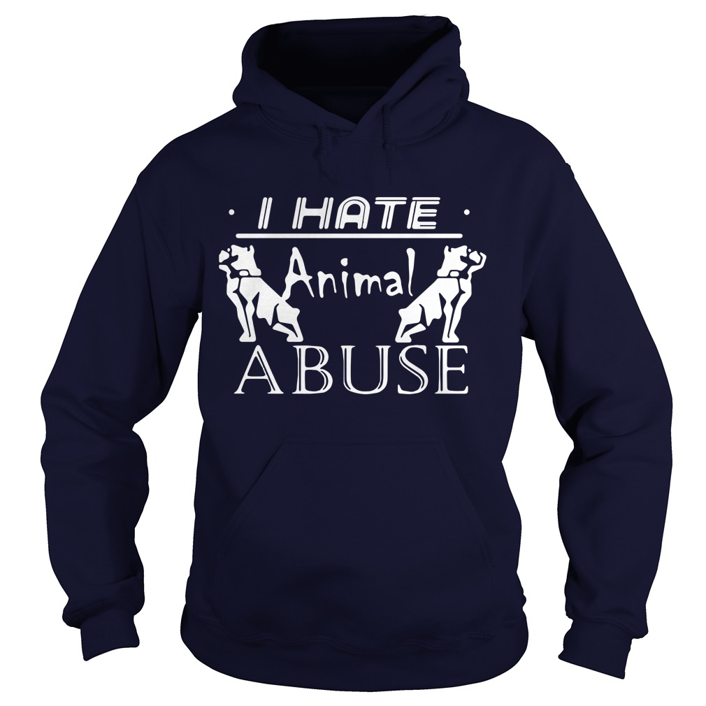 I hate animal abuse Hoodie