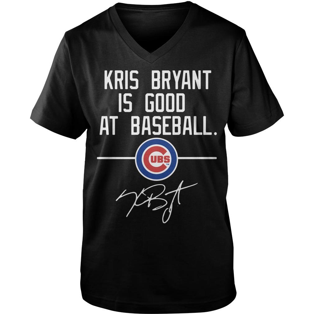 Kris Bryant is good at Baseball Chicago Cubs Guy V-Neck