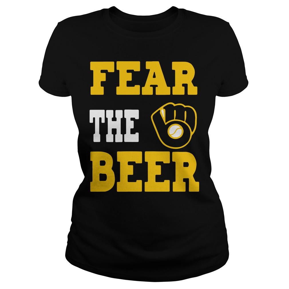 Milwaukee Brewers fear the beer Ladies Tee
