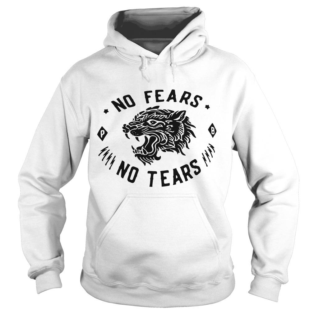 No fears no tears Hoodie