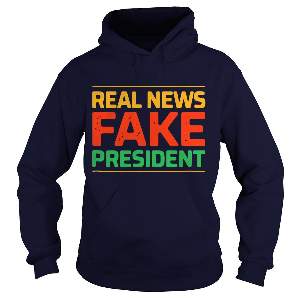 Real news fake president Hoodie