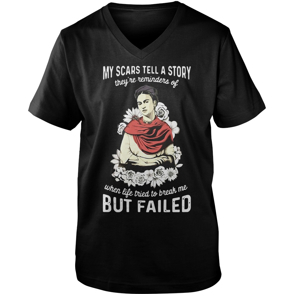My scars tell a story they're reminders of when life tried to break me but failed Guy V-Neck