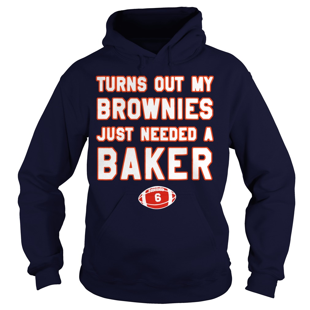 Turns out my brownies just needed a baker 6 Hoodie