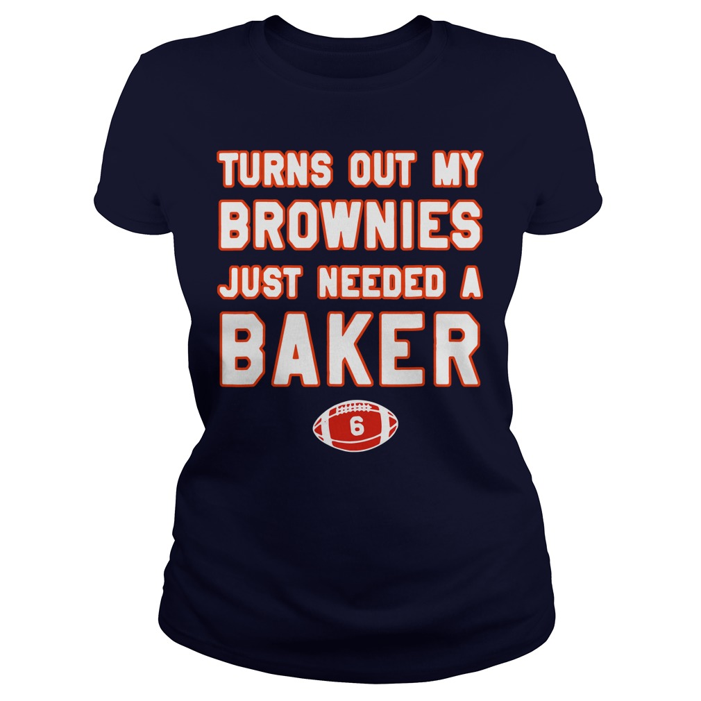 Turns out my brownies just needed a baker 6 Ladies Tee