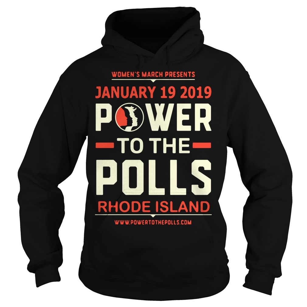 Women's March 2019 Power to the Polls Rhode Island Hoodie