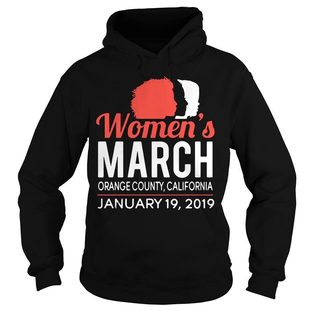 Women's March Orange County California January 19, 2019 Hoodie