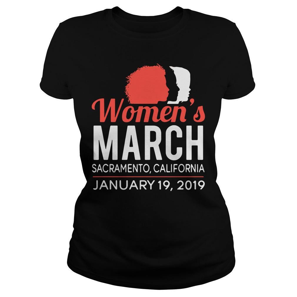Women's March Sacramento California January 19, 2019 Ladies Tee