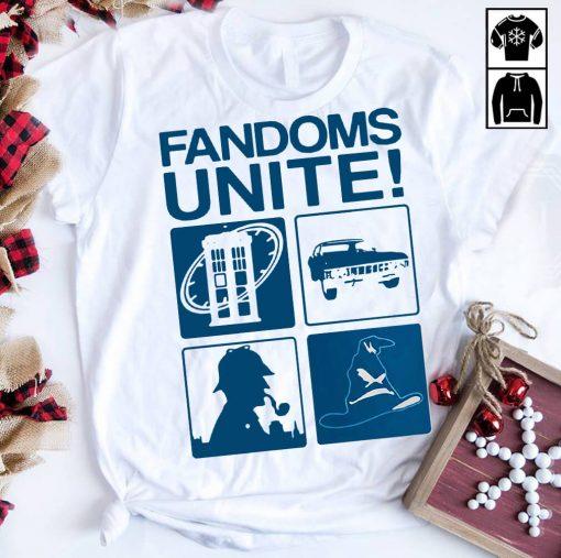 Fandoms unite shirt