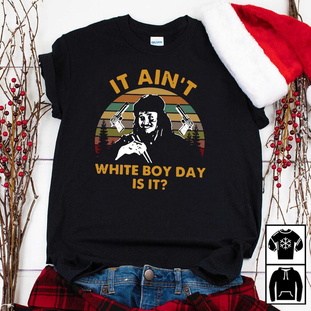 Bin Laden It Ain'T White Boy Day Is It Shirt