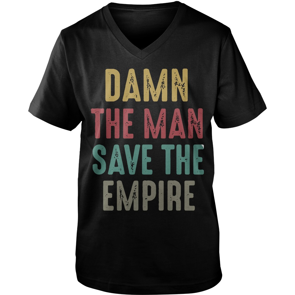 Damn the man save the empire  Guy V-Neck