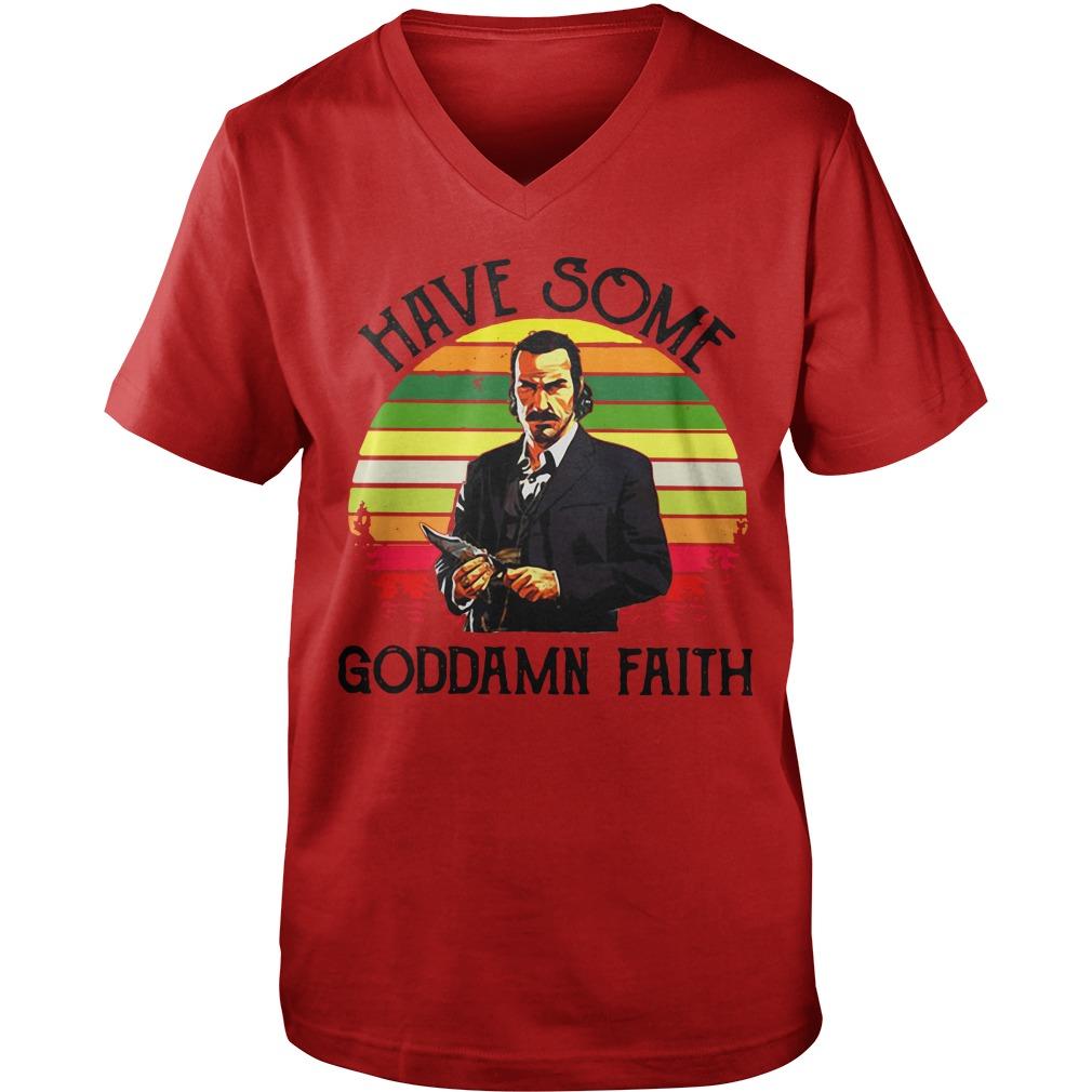 Have some Goddamn faith  Guy V-Neck