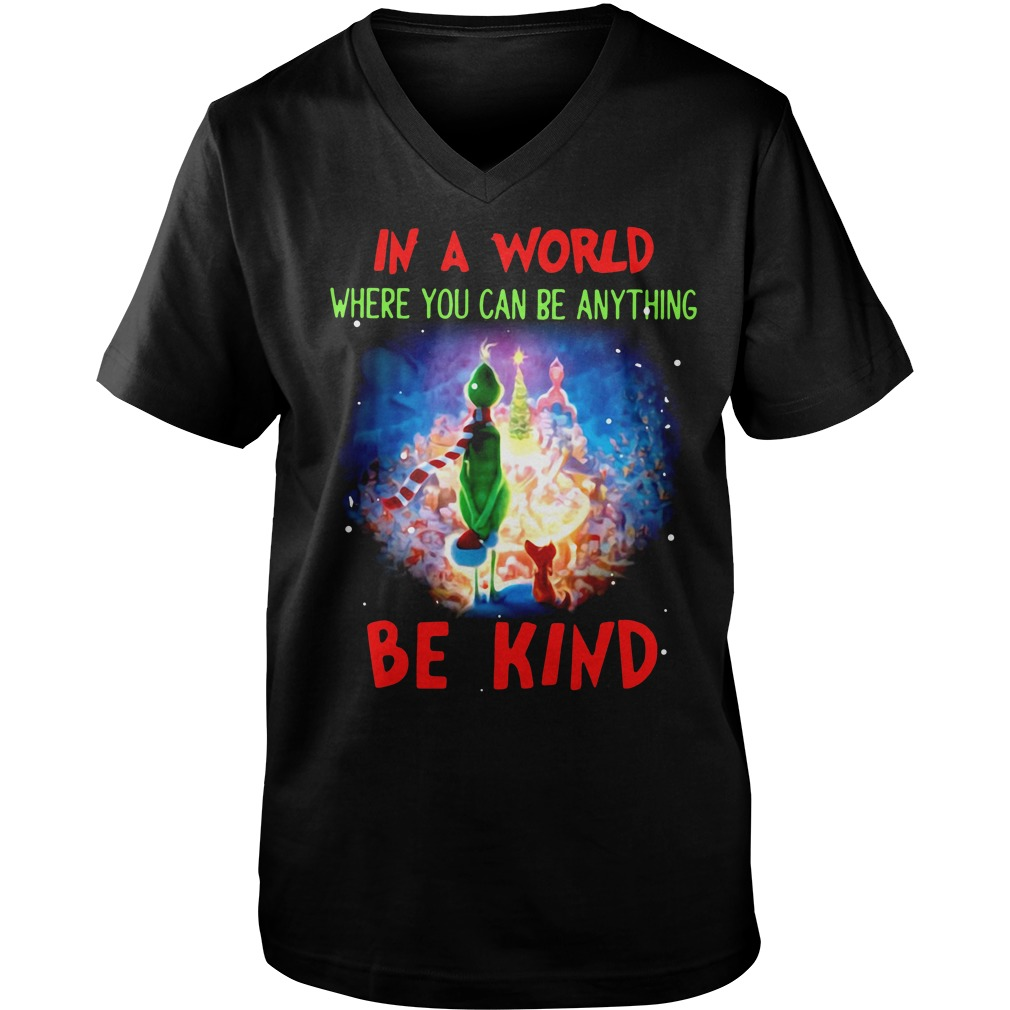 Grinch in world where you can be anything be kind Guy V-Neck