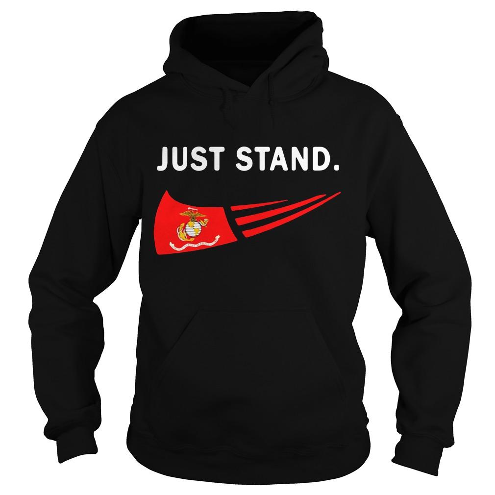 Just Stand USMC US Marines Corps Hoodie