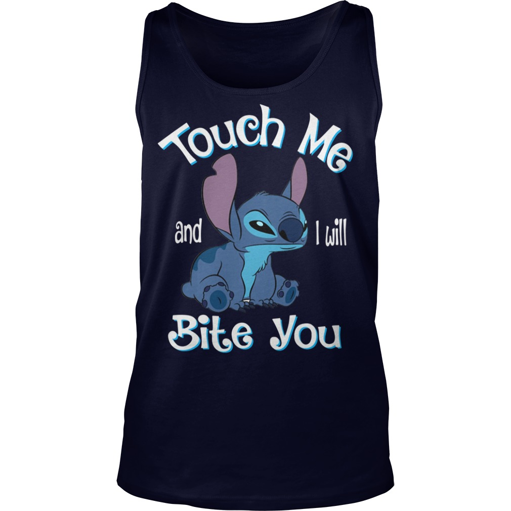 Stitch touch me and I will bite you Tank Top