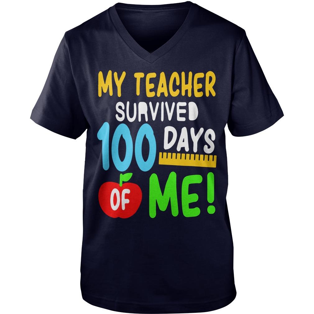 My teacher survived 100 days of me Guy V-Neck