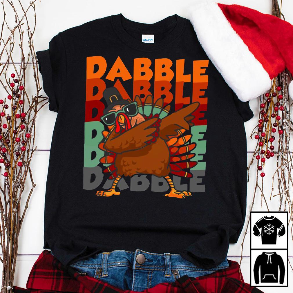 Dabbing Turkey Thanksgiving Dabble Dabble shirt