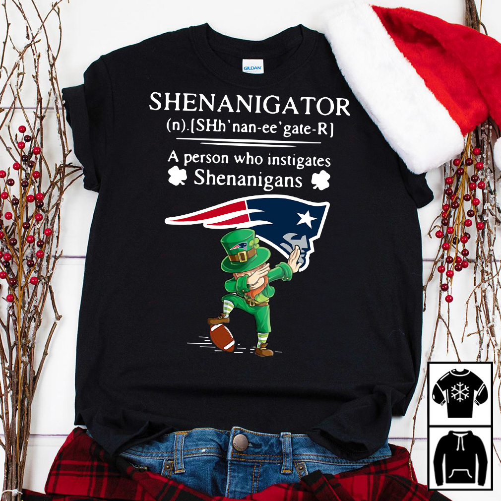 Leprechaun New England Patriots Dabbing Shenanigator Definition Meaning A Person Who Instigates Shenanigans shirt