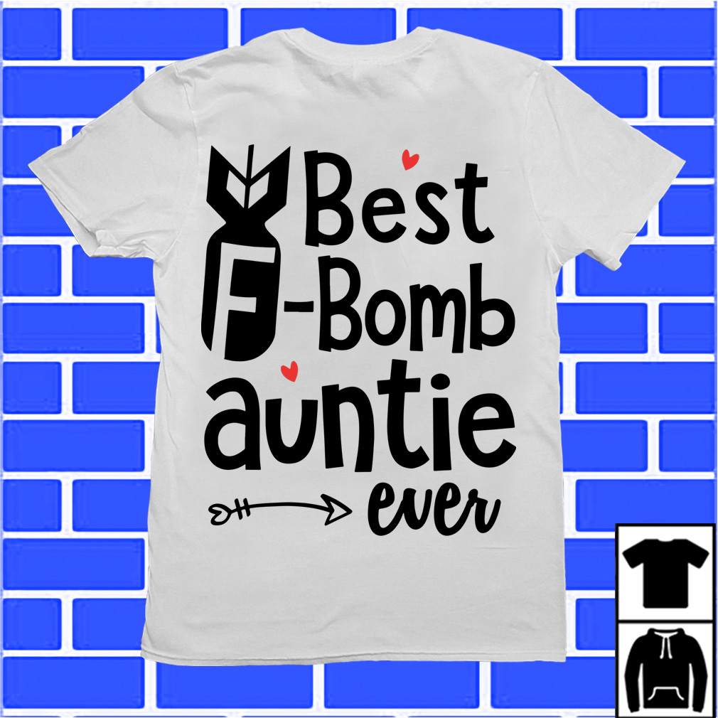 Best Bomb Auntie ever shirt