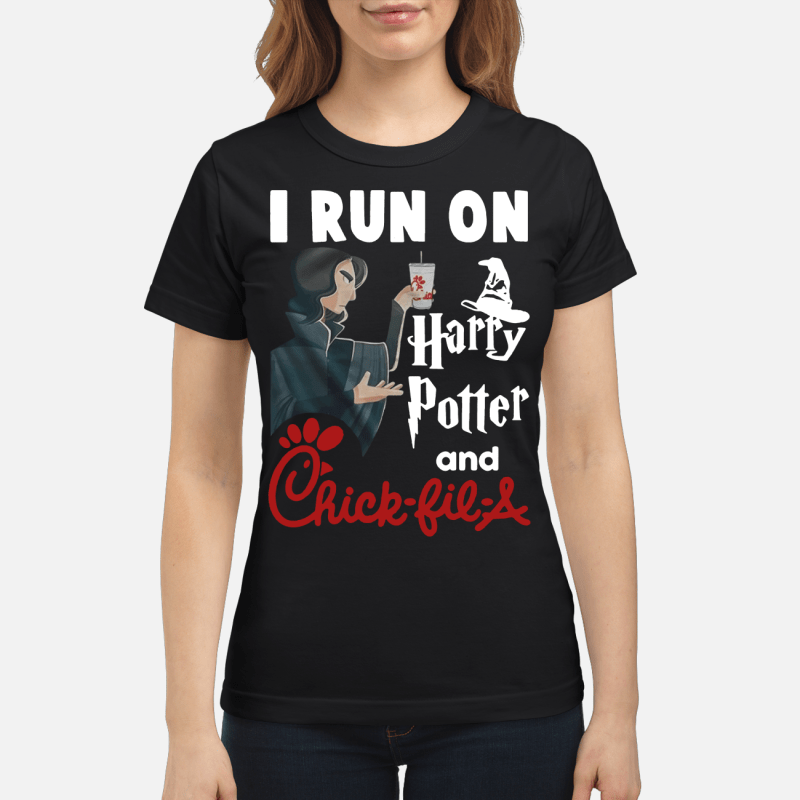 Harry Potter and Chick-fil-a I run on Ladies Tee