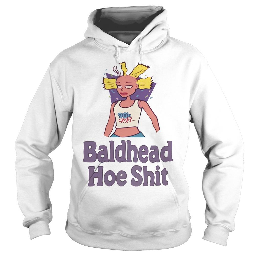 Baldhead Hoe Shit Hoodie