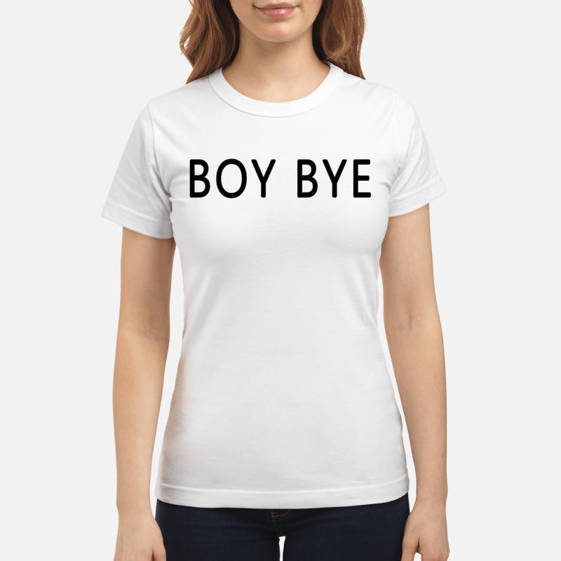 Boy Bye Ladies Tee